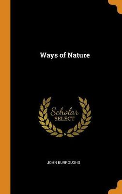 Ways of Nature by John Burroughs