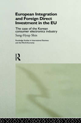 European Integration and Foreign Direct Investment in the EU book