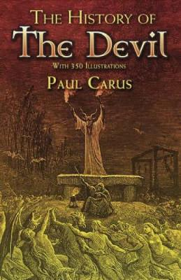 The History of the Devil by Paul Carus