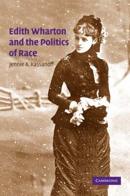 Edith Wharton and the Politics of Race book