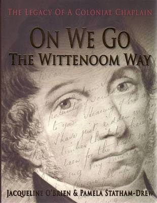 On We Go: The Wittenoom Way by O'Brien Jacqueline