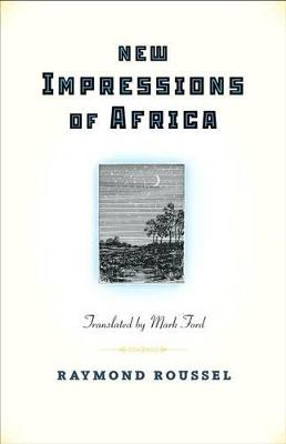 New Impressions of Africa by Raymond Roussel