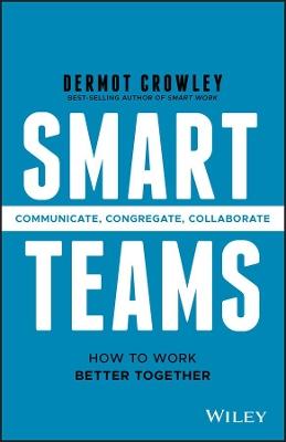 Smart Teams by Dermot Crowley