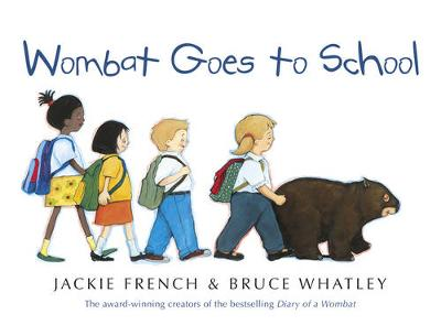 Wombat Goes to School by Bruce Whatley