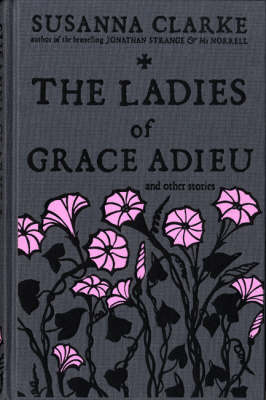 Ladies of Grace Adieu by Susanna Clarke