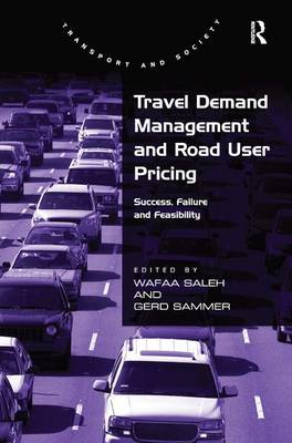 Travel Demand Management and Road User Pricing by Gerd Sammer