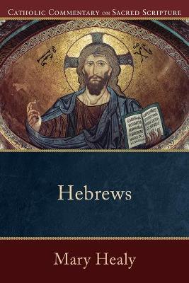 Hebrews by Mary Healy