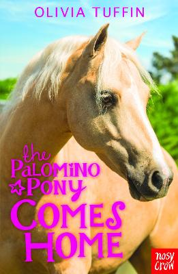 Palomino Pony Comes Home by Olivia Tuffin