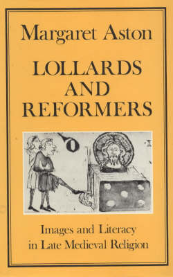 Lollards and Reformers by Margaret Aston