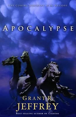Apocalypse by Grant Jeffrey