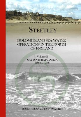Steetley Sea Water Magnesia 1936-1952 2 by Robert Dunn