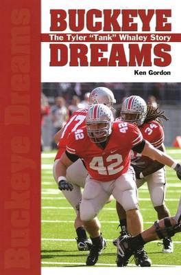 Buckeye Dreams by Ken Gordon