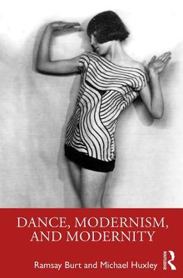 Dance, Modernism, and Modernity book