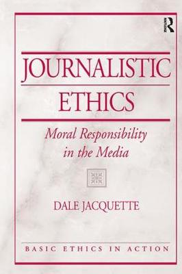 Journalistic Ethics by Dale Jacquette