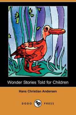 Wonder Stories Told for Children (Dodo Press) book