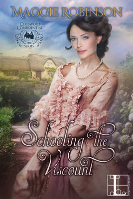 Schooling the Viscount by Maggie Robinson