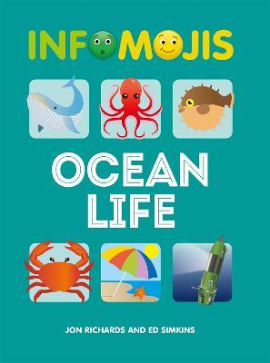 Infomojis: Ocean Life by Jon Richards