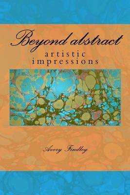 Beyond Abstract by Paul Findley
