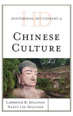 Historical Dictionary of Chinese Culture book