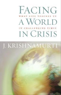 Facing A World In Crisis book