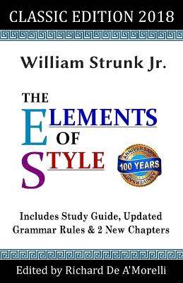 The Elements of Style: Classic Edition (2018) by William Strunk, Jr