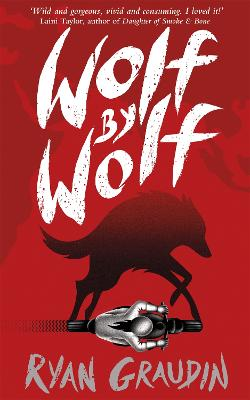 Wolf by Wolf: A BBC Radio 2 Book Club Choice by Ryan Graudin