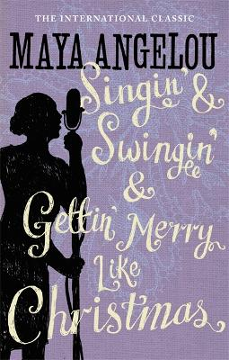 Singin' & Swingin' and Gettin' Merry Like Christmas book