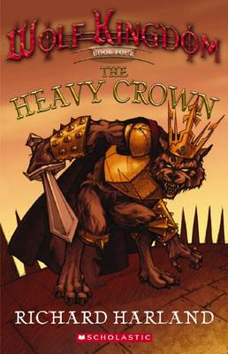 Heavy Crown by Richard Harland