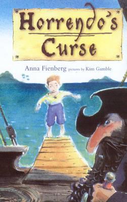 Horrendo'S Curse by Anna Fienberg