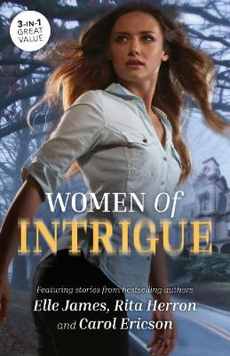 Women Of Intrigue/Blown Away/Look-Alike/Obsession by Carol Ericson