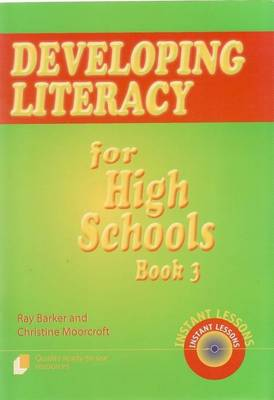 Developing Literacy for High Schools  bk. 3 by Ray Barker