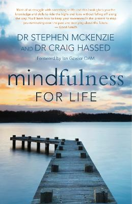 Mindfulness For Life by Dr Stephen McKenzie