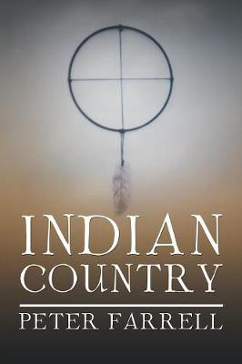 Indian Country by Peter Farrell