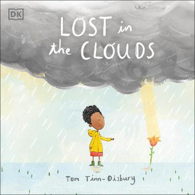 Lost in the Clouds: A gentle story to help children understand death and grief by DK