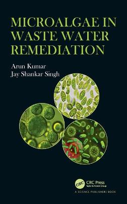 Microalgae in Waste Water Remediation book