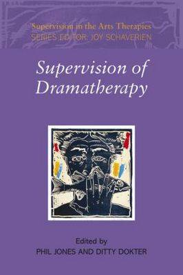 Supervision of Dramatherapy book