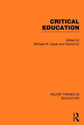 Critical Education by Michael W. Apple