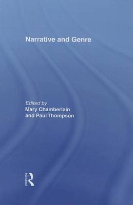 Narrative and Genre by Mary Chamberlain