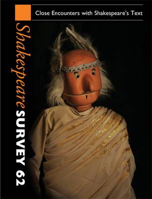 Shakespeare Survey: Volume 62 book