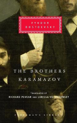 The Brothers Karamazov by Richard Pevear