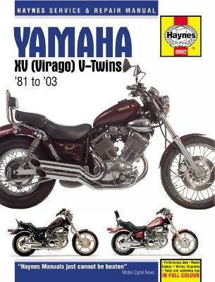 Yamaha XV Virago Service and Repair Manual by Haynes Publishing