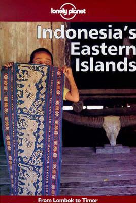 Indonesia's Eastern Islands by Peter Turner
