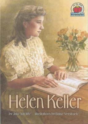 Helen Keller by Jane Sutcliffe