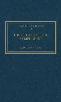 The Breath of the Symphonist by David Fanning