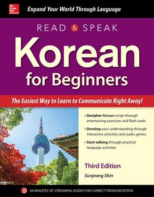 Read and Speak Korean for Beginners, Third Edition by Sunjeong Shin
