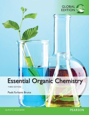Essential Organic Chemistry, Global Edition by Paula Yurkanis Bruice
