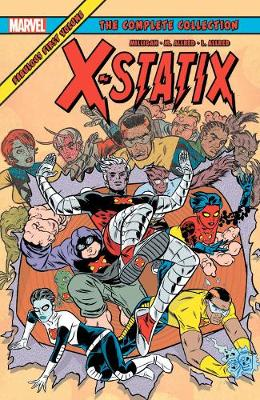 X-statix: The Complete Collection Vol. 1 by Peter Milligan