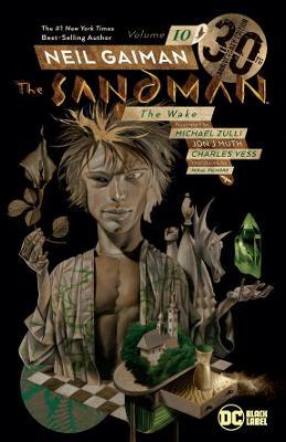 Sandman Volume 10: The Wake 30th Anniversary Edition book
