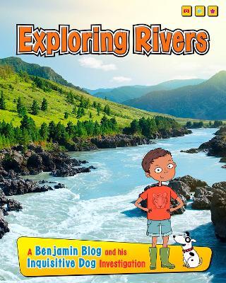 Exploring Rivers by Anita Ganeri