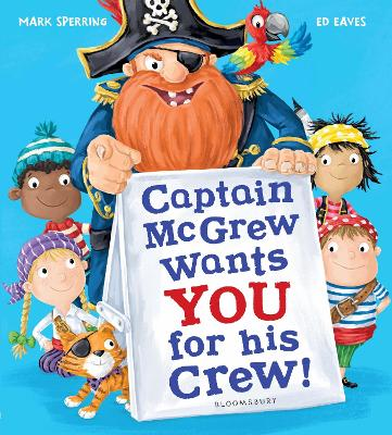 Captain McGrew Wants You for his Crew! by Ed Eaves